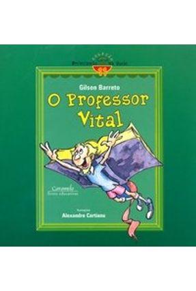 Edição antiga - O Professor Vital - Col. Brincando na Rede - Barreto,Gilson | Hoshan.org