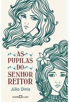 As Pupilas do Senhor Reitor - Col. Obra-prima de Cada Autor - Dinis,Júlio | Hoshan.org