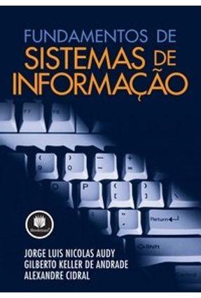 Fundamentos de Sistemas de Informacao - Audy,Jorge Luis Nicolas | Hoshan.org