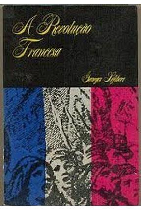 Revolucao Francesa, A - Lefebvre,Georges | Tagrny.org
