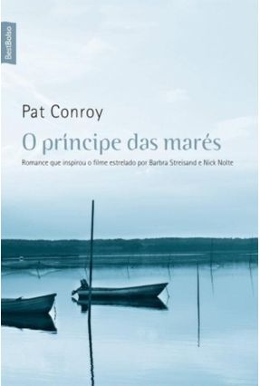 O Principe das Marés - Conroy,Pat pdf epub