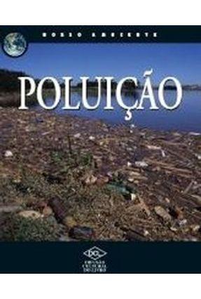 Poluição - Col. Nosso Ambiente - Dcl pdf epub