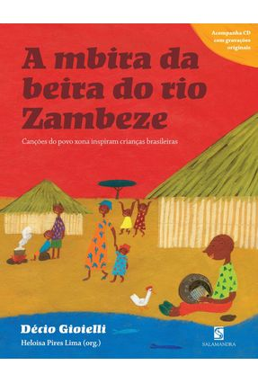 A Mbira da Beira do Rio Zambeze - Gioielli,Décio Lima,Heloisa Pires | Nisrs.org