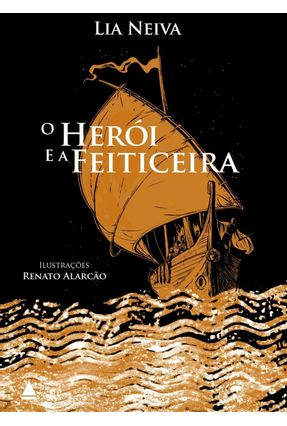 O Herói e A Feiticeira - Neiva,Lia   Hoshan.org