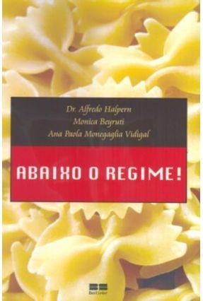 Abaixo o Regime ! - Halpern,Alfredo | Hoshan.org