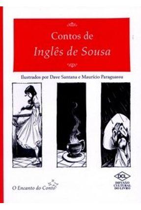 Contos de Inglês de Sousa - Col. O Encanto do Conto - Ingles de Sousa pdf epub