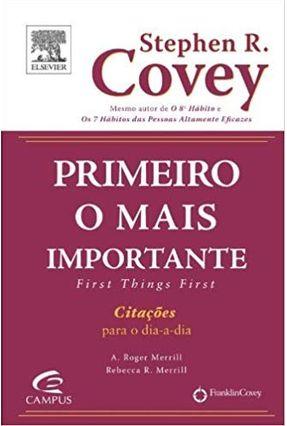 Edição antiga - Primeiro o Mais Importante - Citações para o Dia-a - Covey,Stephen pdf epub