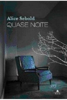 Quase Noite - Sebold,Alice pdf epub