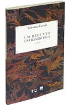 Um Defunto Estrambótico - Análise e Interpretação das Memórias de Brás Cubas - Facioli,Valentim | Tagrny.org