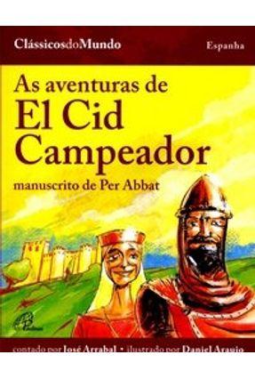 As Aventuras de El Cid Campeador - Carneiro,Daniel Araujo pdf epub