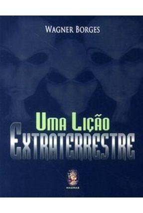 Uma Lição Extraterrestre - Borges,Wagner   Hoshan.org
