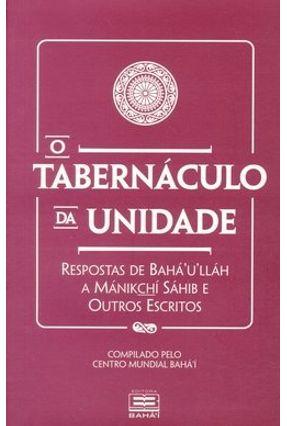 O Tabernáculo da Unidade - Baha'u'llah pdf epub