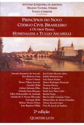 Princípios do Novo Código Civil Brasileiro e Outros Temas - Homengem a Tullio Ascarelli - Azevedo,Antonio Junqueira de | Tagrny.org