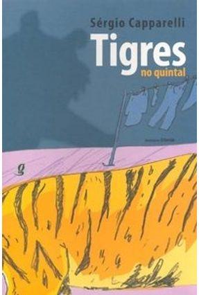 Tigres No Quintal - Capparelli,Sergio | Tagrny.org