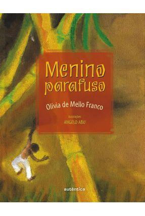 Menino Parafuso - Franco,Olívia de Mello pdf epub