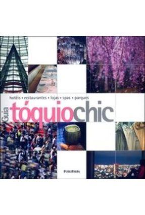 Edição antiga - Guia Tóquio Chic - Owen,Mariko Usuba Jaques,Zoe Baker,Tom | Hoshan.org