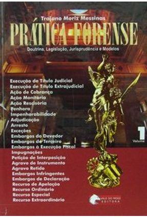 Prática Forense - 3 Volumes - Messinas,Trajano Moriz | Tagrny.org