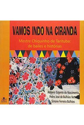 Vamos Indo na Ciranda - Bulhões,Simone Ferreira Nascimento,Antonio Eugenio Bulhões Neto,Pedro José de | Tagrny.org