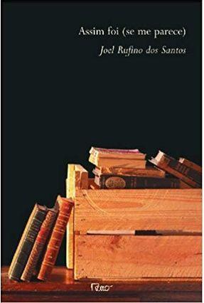 Assim Foi  ( Se Me Parece ) - Santos,Joel Rufino dos | Tagrny.org