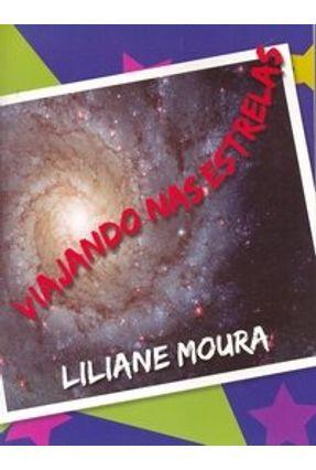 Viajando nas Estrelas - Moura,Liliane | Hoshan.org