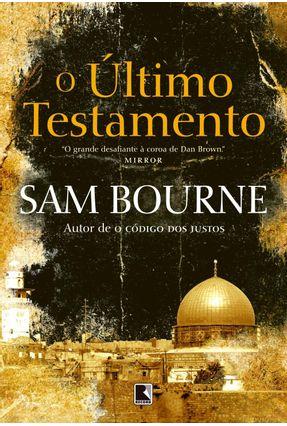 O Último Testamento - Bourne,Sam | Hoshan.org