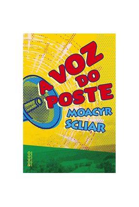 A Voz do Poste - Scliar,Moacyr | Hoshan.org