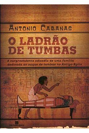 O Ladrão de Tumbas - Cabanas,Antonio | Hoshan.org
