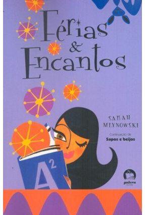 Férias e Encantos - Galera - Mlynowski,Sarah | Hoshan.org
