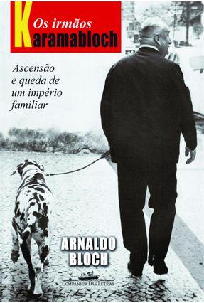 Os Irmãos Karamabloch - Bloch,Arnaldo | Tagrny.org