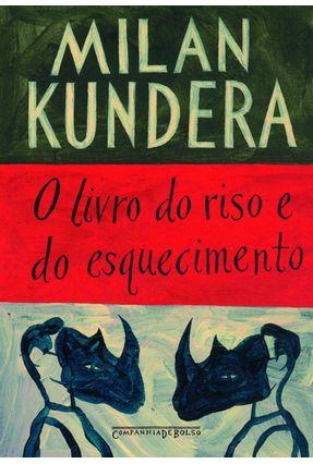 O Livro do Riso e do Esquecimento - Ed. De Bolso - Kundera,Milan | Hoshan.org