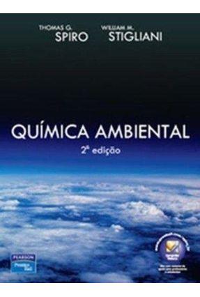 Quimica Ambiental - 2ª Ed. - Stigliani,William M. Spiro,Thomas G. | Hoshan.org