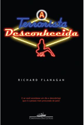 A Terrorista Desconhecida - Flanagan,Richard pdf epub