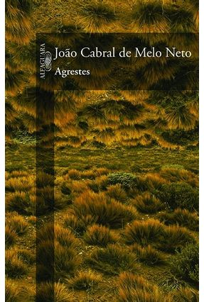Agrestes - Melo Neto,João Cabral De | Hoshan.org