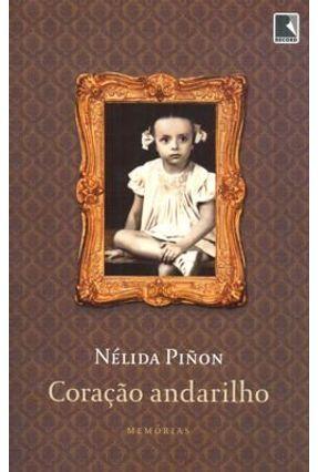 Coração Andarilho - PIÑON ,NELIDA | Hoshan.org