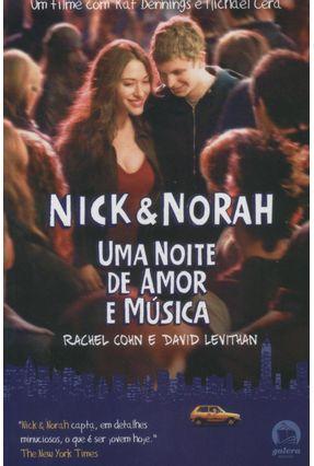 Nick e Norah - Uma Noite de Amor e Música - Galera - Levithan,David   Hoshan.org