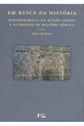 Em Busca da História - Seters,john van   Tagrny.org