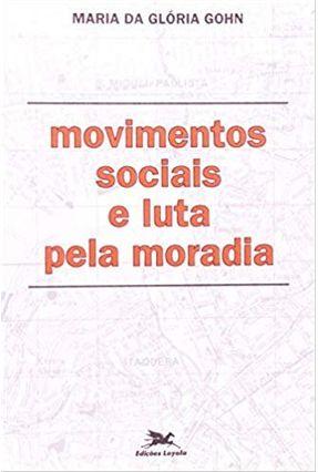 Movimentos Sociais e Luta Pela Moradia - Vários Autores pdf epub