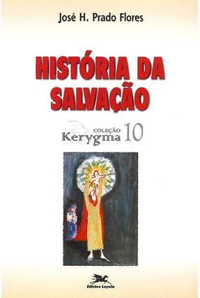 História do Brasil da Salvação - Vários Autores | Hoshan.org
