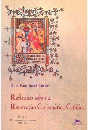 Reflexões Sobre A Renovação Carismatica Católica - Vários Autores | Hoshan.org