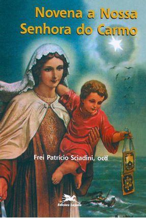 Novena a Nossa Senhora do Carmo - Vários Autores | Nisrs.org