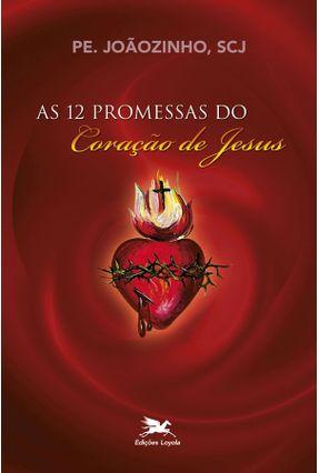 Doze Promessas do Cristianismo (as) - Vários Autores | Nisrs.org