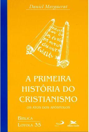 Primeira História do Brasil do Cristianismo - Vários Autores | Hoshan.org
