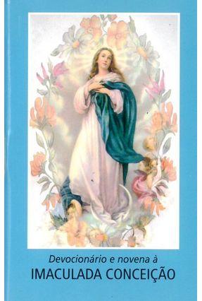 Devocionário e Novena da Imaculada Conceicão - Vários Autores | Nisrs.org