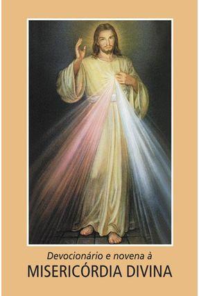 Devocionário e Novena À Misericórdia Divina - Vários Autores   Nisrs.org