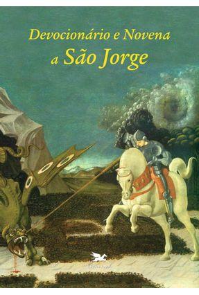 Devocionário e Novena a São Jorge - Vários Autores   Nisrs.org