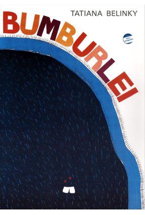 Bumburlei - Conforme a Nova Ortografia - Belinky,Tatiana | Nisrs.org
