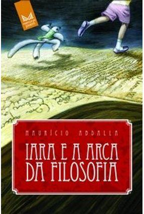 Iara e a Arca da Filosofia - Abdalla,Maurício pdf epub