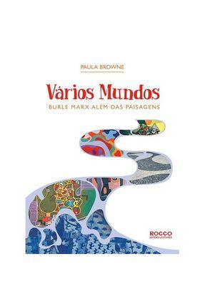 Vários Mundos - Burle Marx Além das Paisagens - Browne,Paula pdf epub