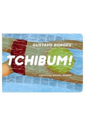 Tchibum ! - Borges,Gustavo pdf epub