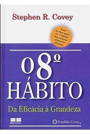 O 8º Hábito - Miniedição - Covey,Stephen   Tagrny.org